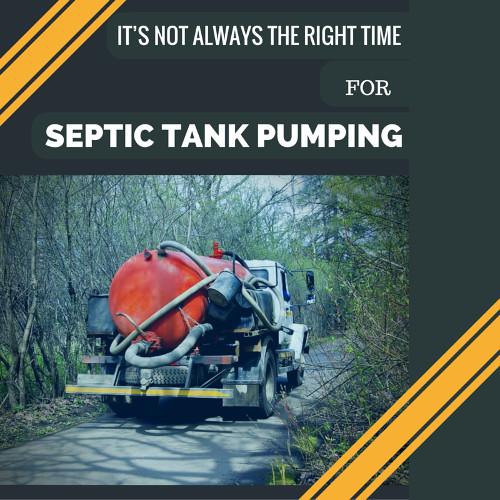 It's Not Always the Right Time for Septic Tank Pumping